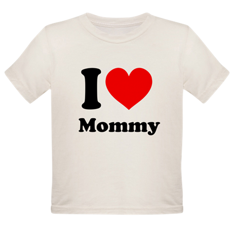 I Heart Mommy Organic Toddler T-Shirt