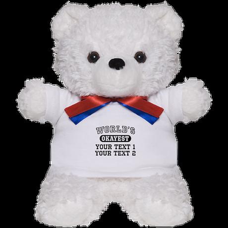 Personalize World's Okayest Teddy Bear
