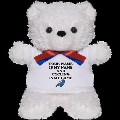 Custom Cycling Is My Game Teddy Bear