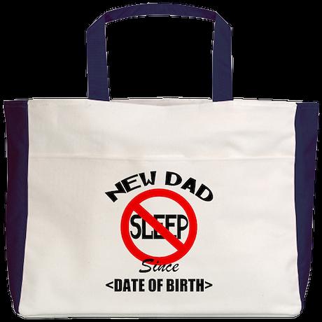 New Dad No Sleep Since (Add Date of Birth) Beach T