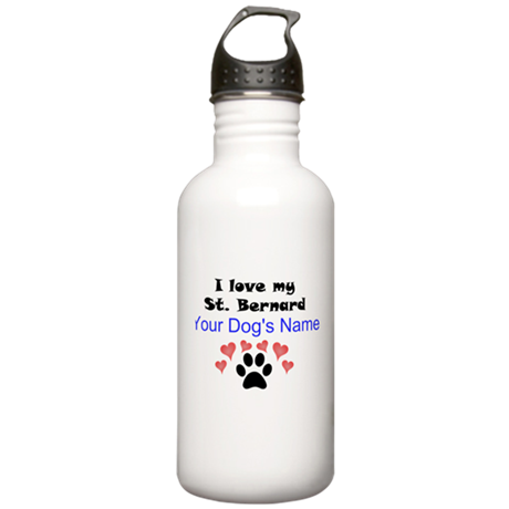 Custom I Love My St. Bernard Water Bottle