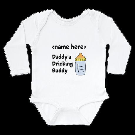Drinking Buddy (Editable) Long Sleeve Infant Bodys