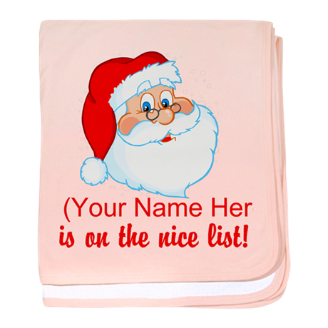 You're On The Nice List baby blanket