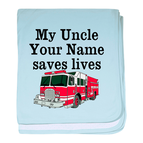 My Uncle (Your Name) Saves Lives baby blanket