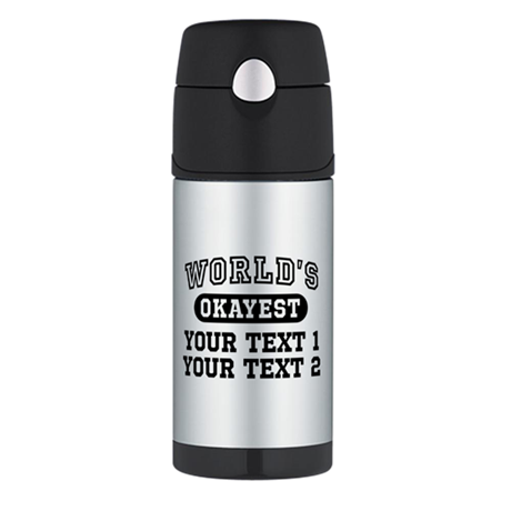 Personalize World's Okayest Thermos Bottle (12oz)