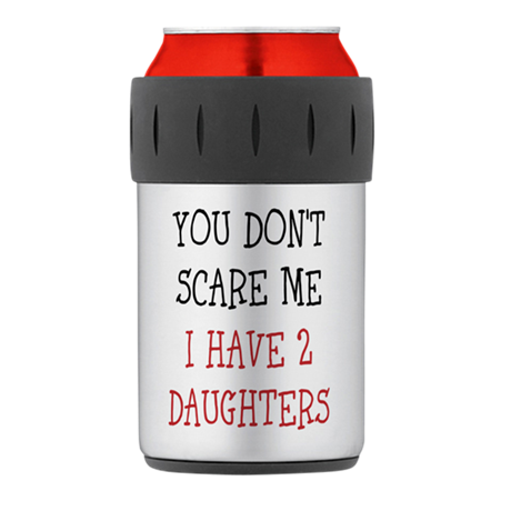 You dont scare me i have 2 daughters Thermos® Can
