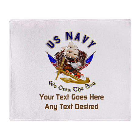 Navy Gifts (Any Text Desired) Throw Blanket