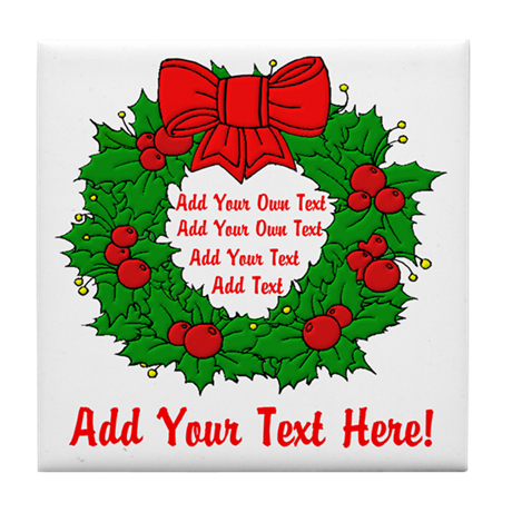 Add Your Own Text Wreath Tile Coaster