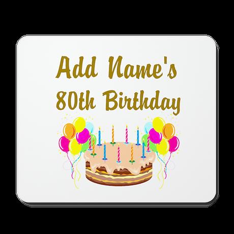 HAPPY 80TH BIRTHDAY Mousepad