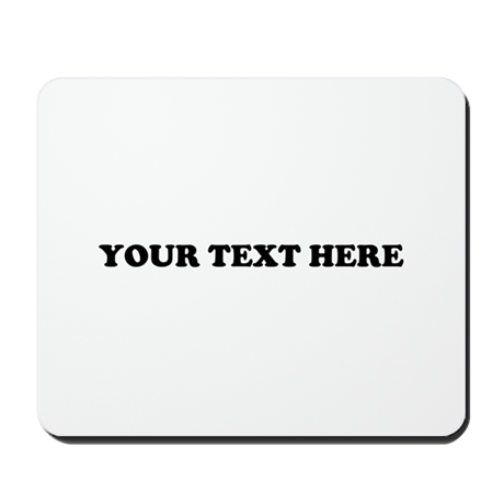 Custom Text Mousepad