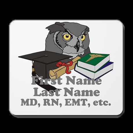 Custom Owl Medical Graduate Mousepad