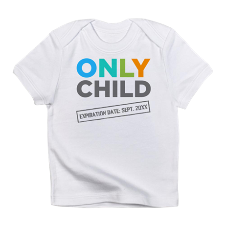 Only Child Expiration Date [Your Date Here] Infant