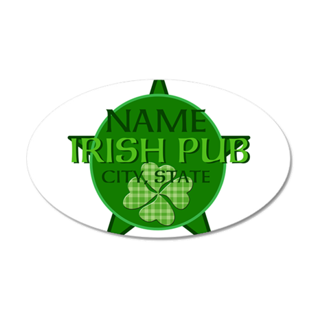 Custom Irish Pub 22x14 Oval Wall Peel