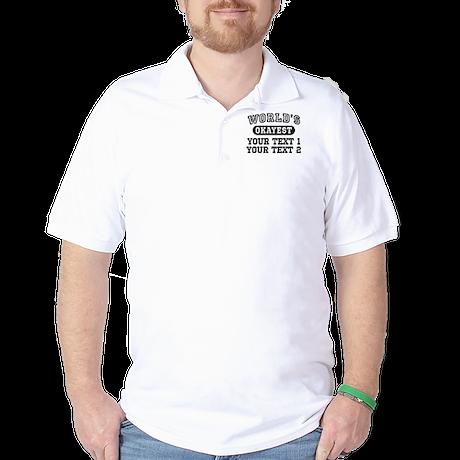 Personalize World's Okayest Golf Shirt