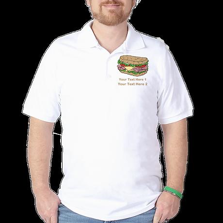 Sandwich. Custom Text. Golf Shirt
