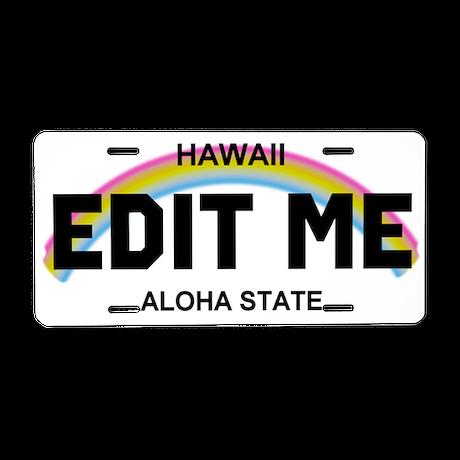 Hawaii Aloha State - Rainbow license plate replica