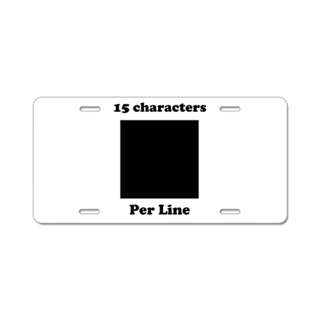 Your Picture Your Text Aluminum License Plate
