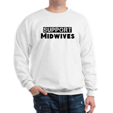 Cute Support midwives Sweatshirt