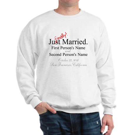 Finally Married Sweatshirt