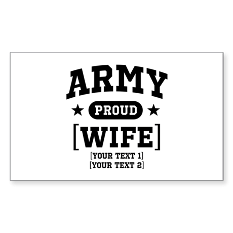 Army Wife/Aunt/Uncle Sticker (Rectangle)