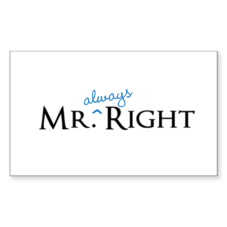 Mr always Right part of his and hers set Sticker