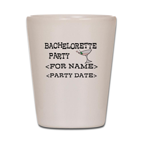 Bachelorette Party (Add Name & Date) Shot Glass