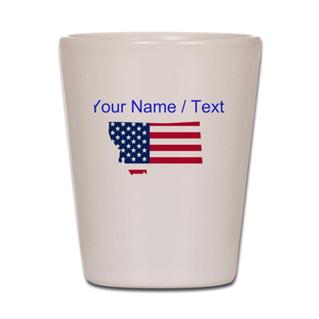 Custom Montana American Flag Shot Glass