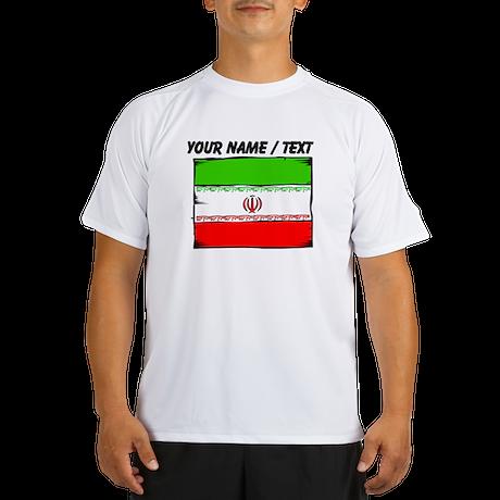Custom Iran Flag Peformance Dry T-Shirt