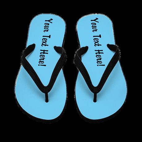 CUSTOM TEXT Flip Flops