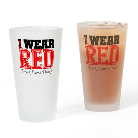 Custom I Wear Red Pint Glass