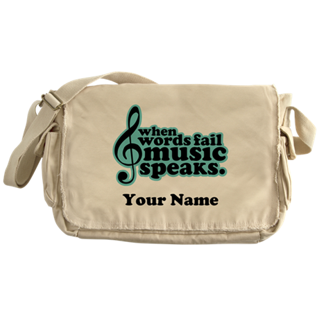 Words Fail Music Speaks Custom Messenger Bag