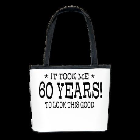 It took me 60 years 60th Birthday Bucket Bag
