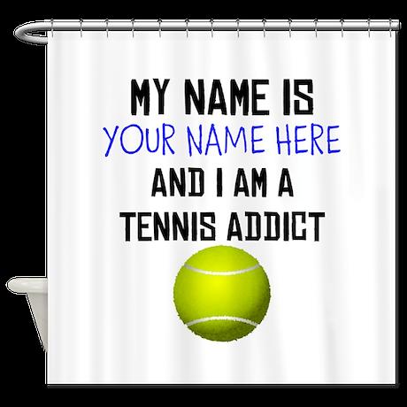 Custom Tennis Addict Shower Curtain