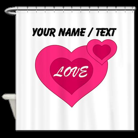 Custom Pink Love Hearts Shower Curtain