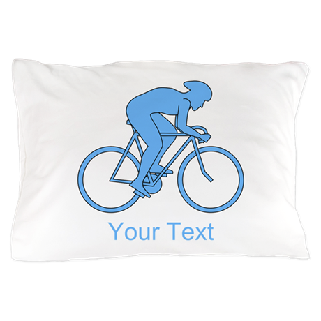 Blue Cycling Design and Text. Pillow Case