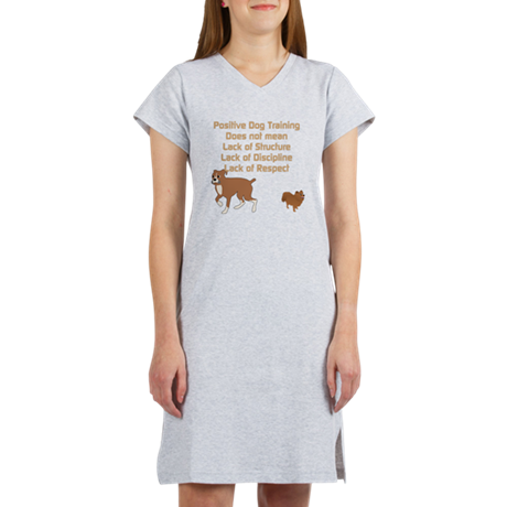 Positive Dog Training Women's Nightshirt