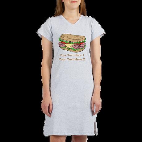 Sandwich. Custom Text. Women's Nightshirt