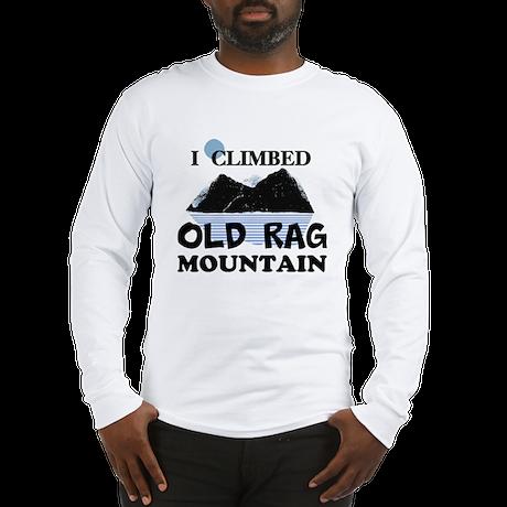 I Climbed Old Rag Mountain Long Sleeve T-Shirt