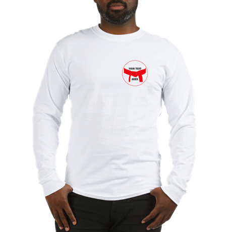Custom Martial Arts Red Belt Long Sleeve T-Shirt