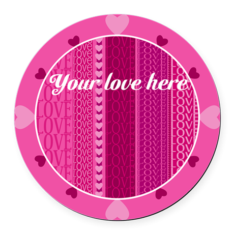 Name Your Love Pink Hearts Round Car Magnet
