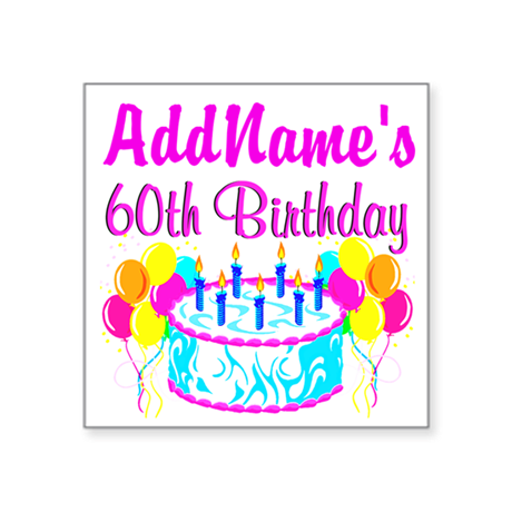 """AWESOME 60TH Square Sticker 3"""" x 3"""""""