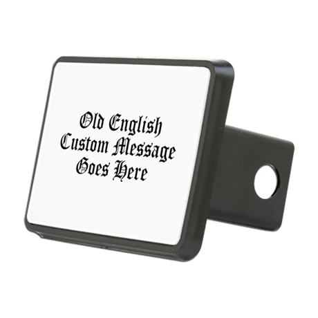Old English Custom Message Hitch Cover