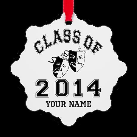 Class Of 2014 Drama Snowflake Ornament