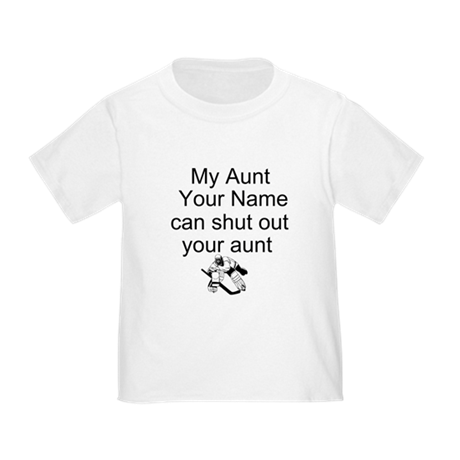 My Aunt Can Shut Out Your Aunt T-Shirt