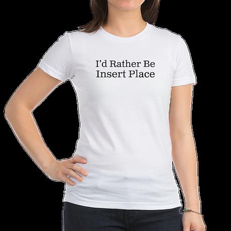 I'd Rather Be Jr. Jersey T-Shirt
