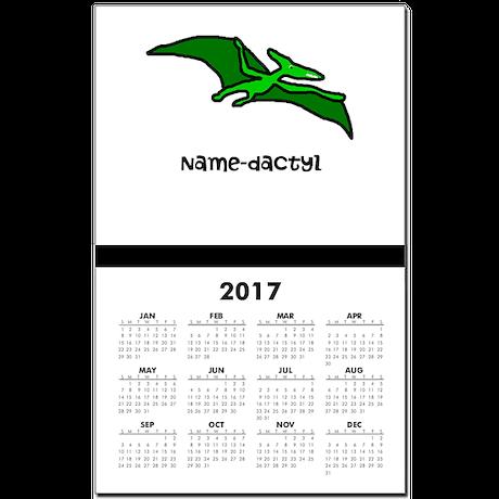 Name your own Pterodactyl! Calendar Print