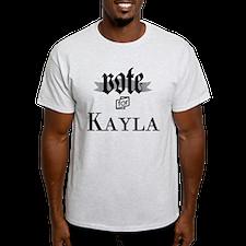 Unique Vote for kayla T-Shirt