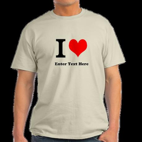 I love... Light T-Shirt