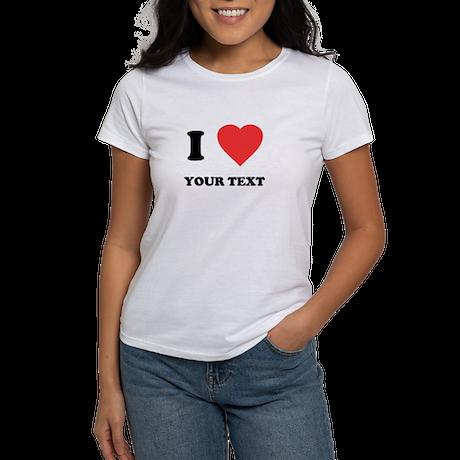Custom I Heart Women's T-Shirt