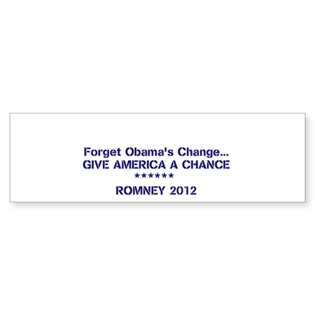 Give America A Chance Bumper Sticker